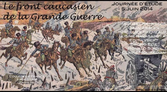 Journée d'étude «Le front caucasien de la Grande Guerre»