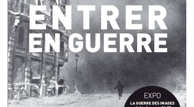 Entrer en guerre : colloque international et interdisciplinaire