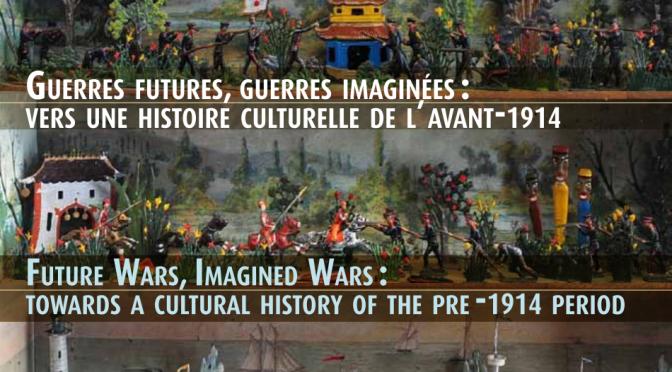 Actes du colloque 2011 «Guerres futures, guerres imaginées: vers une histoire culturelle de l'avant-1914» en accès libre